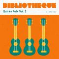 Quirky Folk Vol 2.
