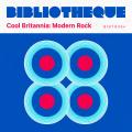 Cool Britannia: Modern Rock