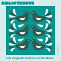 Folk Songbook: Emotive & Atmospheric