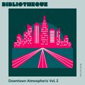 Downtown Atmospheric Vol. 2
