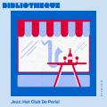 Jazz: Hot Club de Paris!