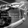 Joachim Baumerder - Contemporary String Fragments