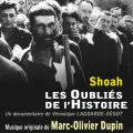 Shoah, les Oubliés de l'Histoire - Original score by Marc-Olivier DUPIN