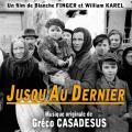 Jusqu'au Dernier - Original score by Gréco CASADESUS