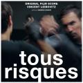 Tous Risques - Original score by Vincent LEIBOVITZ