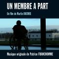 Un Membre à Part - Original score by Patrick FRANCHOMME