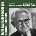 Fritz Bauer, un Procureur contre le Nazisme - Original score by Baptiste THIRY