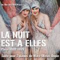 La Nuit est à Elles - Original score by Marc-Olivier DUPIN