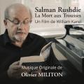 Salman Rushdie: La Mort aux Trousses - Original score by Olivier MILITON