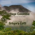 Héritages Colombie - Musique originale de Grégory COTTI