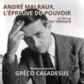 André Malraux, L'Épreuve du Pouvoir - Original score by Greco CASADESUS