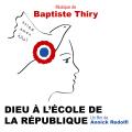 Dieu à l'Ecole de la République - Original score by Baptiste THIRY