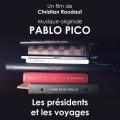 Les Présidents et les Voyages - Original score by Pablo Pico
