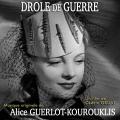 Drôle de Guerre - Original score by Alice GUERLOT