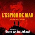 L'espion de Mao - Original score by Pierre-André Athané