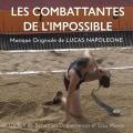 Les Combattantes de l'Impossible - Original score by Lucas Napoléone