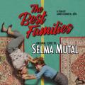 The Best Families - Original score by Selma Mutal