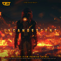 Incandescent - Intense Slow Burning Themes Trailer