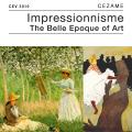 Impressionisme, The Belle Epoque of Art 1870 - 1910