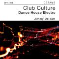Club Culture - Jimmy Delsart