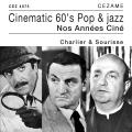 Cinematic 60's Pop & Jazz - Charlier & Sourisse