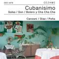 Cubanisimo - Salsa / Son / Bolero y Cha cha cha