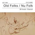Old Folks Nu Folk - Silvain Vanot