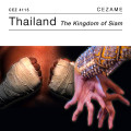 Thailand, the Kingdom of Siam
