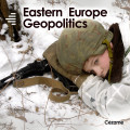 Eastern Europe Geopolitics
