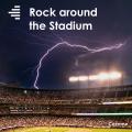 Rock Around the Stadium
