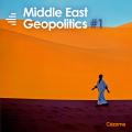 Middle East Geopolitics #1