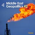 Middle East Geopolitics #2
