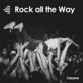 Rock all the Way