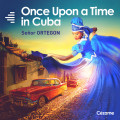 Once Upon a Time in Cuba