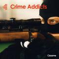 Crime Addicts