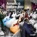 America Before Jazz
