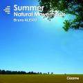 Natural Movements: Summer