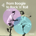 From Boogie to Rock'n'Roll - Grégory Cotti