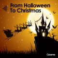 From Halloween to Christmas