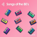 Songs of the 80's