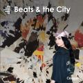 Beats & the City