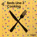 Beds Line 3 - Cooking