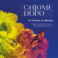 Chiome d'Oro - Le Théâtre du Monde