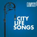 City Life Songs