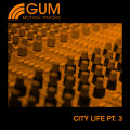 City Life Part 3