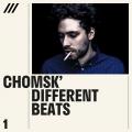 Chomsk' - Different Beats