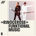 « rinôçérôse » - Funktional Music
