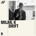 Milan.K - Drift EP