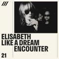 Elisabeth Like a Dream - Encounter EP