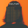 Kulture - Off to Get Lost
